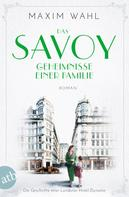 Maxim Wahl: Das Savoy - Geheimnisse einer Familie ★★★★