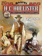 H.C. Hollister 28 - Western - Das letzte Wort