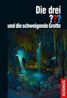 Christoph Dittert: Die drei ??? und die schweigende Grotte (drei Fragezeichen) ★★★★★