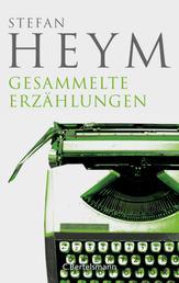 Gesammelte Erzählungen - Stefan-Heym-Werkausgabe