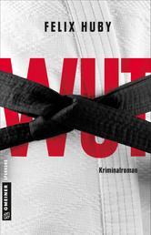 Wut - Kriminalroman