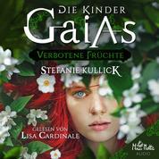 Die Kinder Gaias - Verbotene Früchte