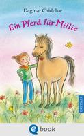 Dagmar Chidolue: Ein Pferd für Millie