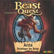 Arcta, Bezwinger der Berge - Beast Quest 3