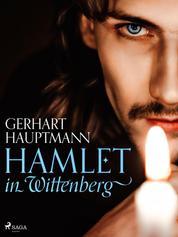 Hamlet in Wittenberg