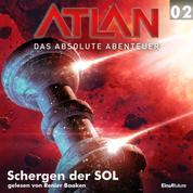Atlan - Das absolute Abenteuer 02: Schergen der SOL