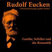 Goethe, Schiller und die Romantik