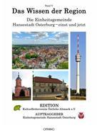 Einheitsgemeinde Hansestadt Osterburg: Das Wissen der Region - Die Einheitsgemeinde Hansestadt Osterburg – einst und jetzt, Band V