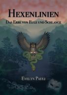 Evelyn Pauli: Hexenlinien