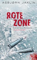 Rote Zone - Kriminalroman