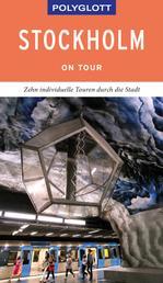 POLYGLOTT on tour Reiseführer Stockholm - Ebook