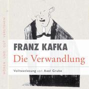 Die Verwandlung - Volltextlesung von Axel Grube.
