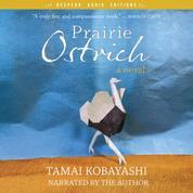 Prairie Ostrich (Unabridged)