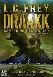 Draakk: Something has awoken - Horror Thriller