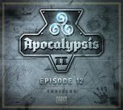 Apocalypsis Staffel II - Episode 12: Ende der Zeit