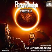 Perry Rhodan Neo 80: Die Schlüsselperson - Die Zukunft beginnt von vorn