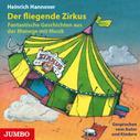 Heinrich Hannover: Der fliegende Zirkus