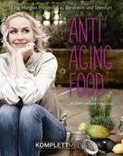 Elna-Margret zu Bentheim u. Steinfurt: Anti Aging Food