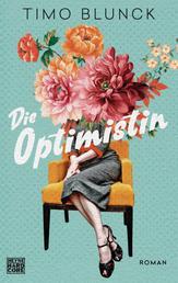 Die Optimistin - Roman