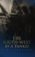 J. H. Ingraham: The South-West, by a Yankee