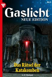 Gaslicht - Neue Edition 3 – Mystikroman - Das Rätsel der Katakomben