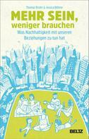 Thomas Bruhn: Mehr sein, weniger brauchen