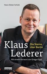 Klaus Lederer - Die Sterne über Berlin