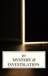 30 Mystery & Investigation