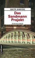 Anette Hinrichs: Das Sandmann-Projekt