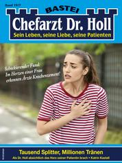 Chefarzt Dr. Holl 1917 - Tausend Splitter, Millionen Tränen