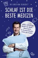 Dr. Christian Benedict: Schlaf ist die beste Medizin