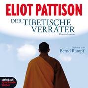 Der tibetische Verräter (Gekürzt)