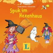Spuk im Hexenhaus - Neue englische Abenteuer mit Huckla und Witchy