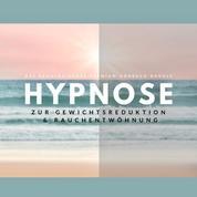 Hypnose zur Gewichtsreduktion & Rauchentwöhnung (Hörbuch) - Das revolutionäre Hypnose-Bundle
