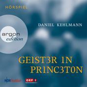 Geister in Princeton (Ungekürzte Fassung)