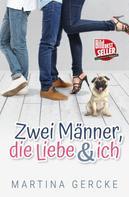 Martina Gercke: Zwei Männer, die Liebe und ich ★★★★