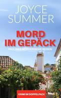 Joyce Summer: Mord im Gepäck