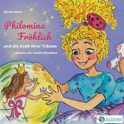 Philomina Fröhlich - und die Kraft ihrer Träume