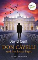 David Conti: Don Cavelli und der letzte Papst: Die zweite Mission ★★★★
