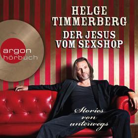 Der Jesus vom Sexshop - Stories von unterwegs (Autorenlesung)