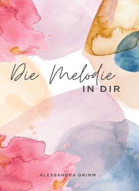 Die Melodie in dir