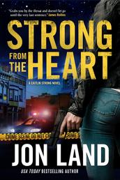 Strong from the Heart - A Caitlin Strong Novel