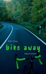 Bike Away - Sportroman