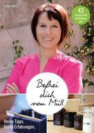 Evelyn Rath: Befrei dich vom Müll