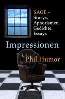 Phil Humor: Impressionen
