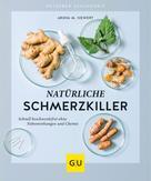 Aruna M. Siewert: Natürliche Schmerzkiller