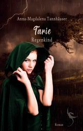 Tarie - Regenkind