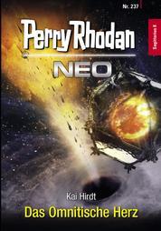Perry Rhodan Neo 237: Das Omnitische Herz - Staffel: Sagittarius