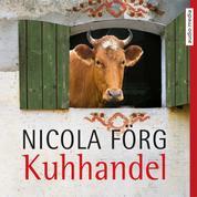 Kuhhandel - Ein Allgäu-Krimi