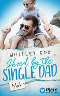 Whitley Cox: Hired by the Single Dad - Mark ★★★★